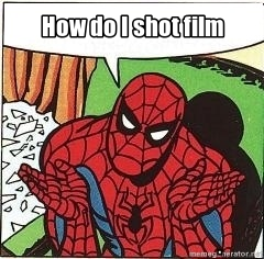 "Spider Man asks ""How do I shot film"""