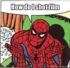 "Spider Man asks ""How do I shot film"""